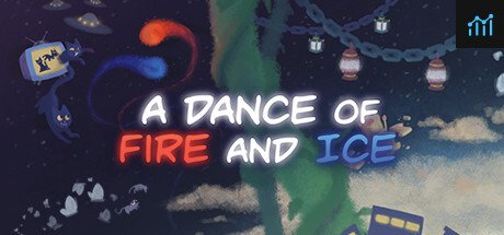 A Dance of Fire and Ice System Requirements