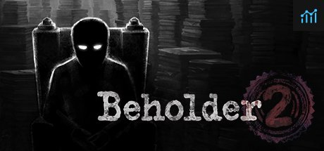Beholder 2 System Requirements
