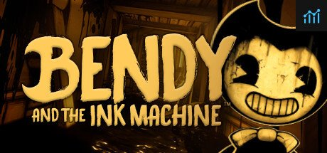 Bendy and the Ink Machine System Requirements