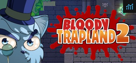 Bloody Trapland 2: Curiosity System Requirements