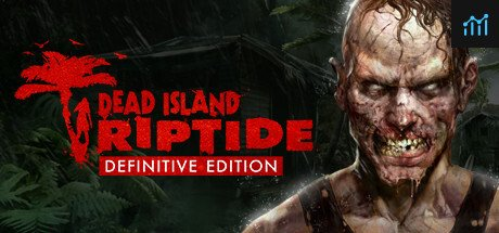 Dead Island: Riptide Definitive Edition System Requirements