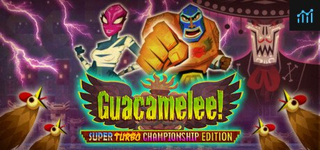 Guacamelee! Super Turbo Championship Edition System Requirements