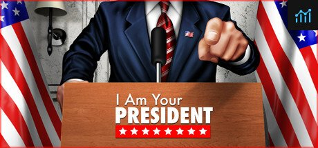 I am Your President System Requirements