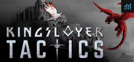 Kingslayer Tactics System Requirements