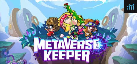 Metaverse Keeper / 元能失控 System Requirements