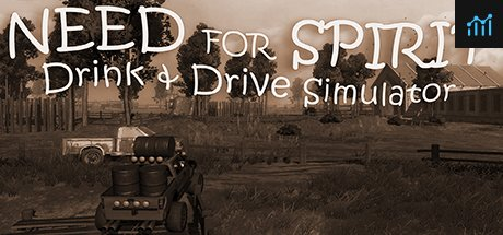 Need for Spirit: Drink & Drive Simulator/醉驾模拟器 System Requirements