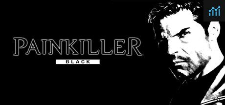 Painkiller: Black Edition System Requirements