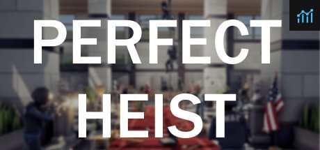 Perfect Heist System Requirements