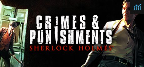 Sherlock Holmes: Crimes and Punishments System Requirements