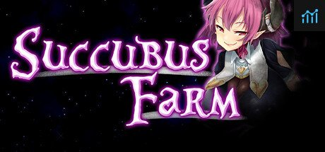 Succubus Farm System Requirements